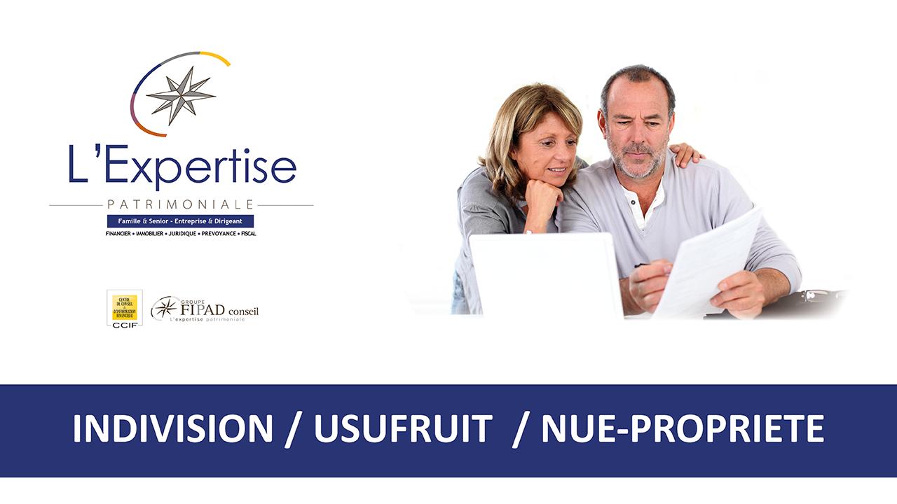 Indivision, Usufruit et Nue-propriété : Tous concernés